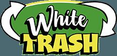 White Trash Rubbish